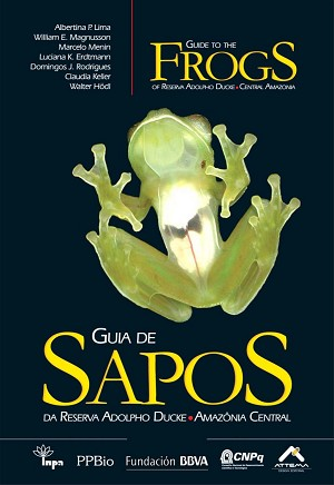 BOOK - Guide to the Frogs of Reserva Adolpho Ducke, Central Amazonia